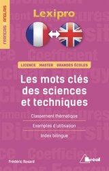 Les mots-clés des sciences et techniques, français-anglais : licence, master, grandes écoles : classement thématique, exemples d'utilisation, index bilingue