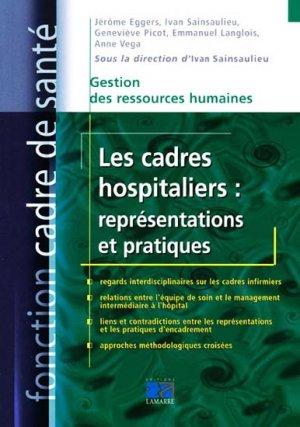 Les cadres hospitaliers : représentations et pratiques-lamarre-9782757302125