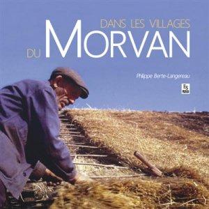 Le morvan - visages et paysages-alan sutton-9782813809810