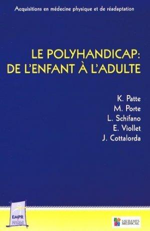 Le polyhandicap : de l'enfant à l'adulte-sauramps medical-9782840239284
