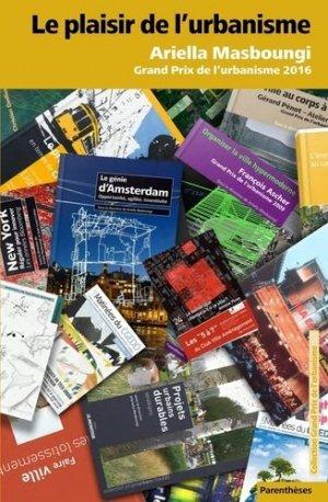 Le plaisir de l'urbanisme-parenthèses-9782863642160