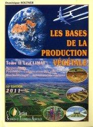 Les bases de la production végétale Tome 2