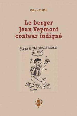 Le berger Jean Veymont, conteur indigné-cardere-9782914053969