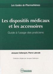 Les dispositifs médicaux et les accessoires
