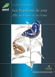 Les papillons de jour d'Île-de-France et de l'Oise