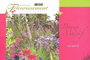 Les beaux massifs saison 2 collectif 9782917465189 for Horticulture et paysage
