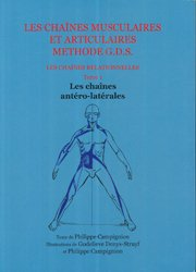 Les chaînes musculaires et articulaires concept GDS  Les chaines relationnelles - Tome 1 Les chaînes antéro-latérales