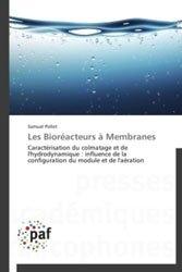 Les Bioréacteurs à Membranes