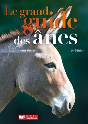 Le grand guide de l'âne-france agricole-9791090213593