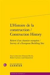 L'Histoire de la construction / Construction History 2 vol.