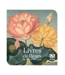 Livres de fleurs - Du XVIe au XXe siècle