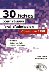 30 fiches pour reussir l'oral d'admission concours ifsi methode sujets corriges fiches ressources
