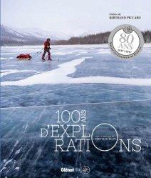 100 ans d'explorations