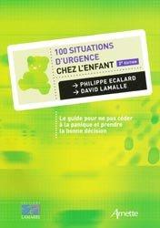 100 situations d'urgence chez l'enfant