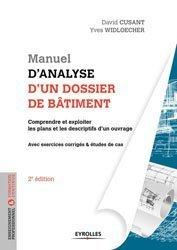 Manuel d'analyse d'un dossier de bâtiment : initiation, décodage, contexte, études de cas