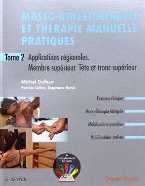 Masso-kinésithérapie et thérapie manuelle pratiques - Tome 2-elsevier / masson-9782294759734