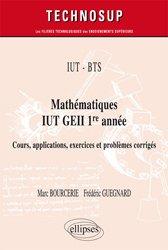 Mathématiques IUT GEII 1re année / cours, applications, exercices et problèmes corrigés