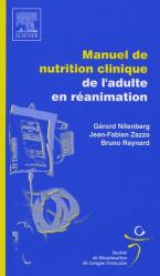 Manuel de nutrition clinique de l'adulte en réanimation