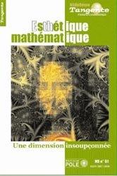 Mathématique, de l'esthétique à l'éthique
