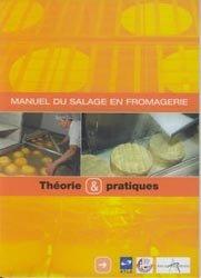 Manuel du salage en fromagerie