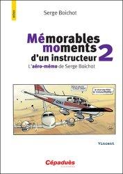 Mémorables moments d'un instructeur volume 2