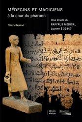 Médecins et magiciens à la cour du pharaon