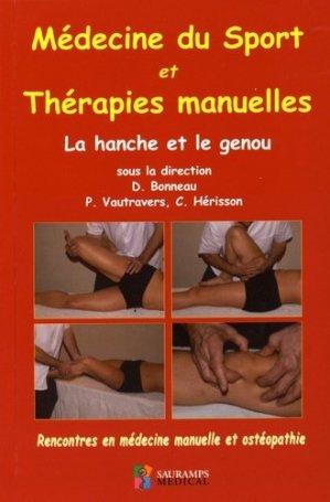 Médecine du sport et thérapies manuelles - La hanche et le genou-sauramps medical-9791030300529