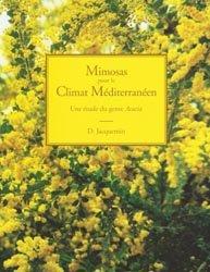Mimosas pour le climat méditerranéen
