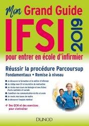 Mon grand guide IFSI 2019 pour entrer en école d'infirmier