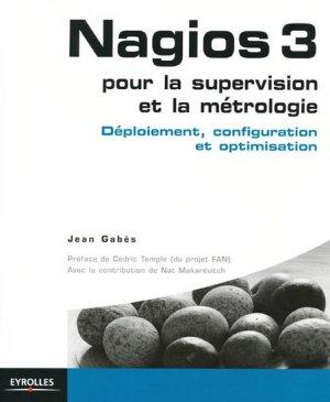Nagios 3 pour la supervision et la métrologie-eyrolles-9782212124736