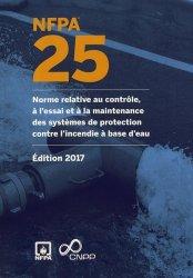 NFPA 25 : norme relative au contrôle, à l'essai et à la maintenance des systèmes de protection contre l'incendie à base d'eau