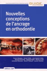 Nouvelles conceptions de l'ancrage en orthodontie