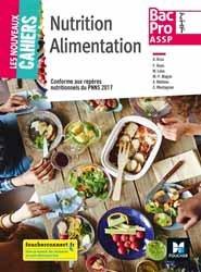Nutrition, alimentation bac pro ASSP, 2de, 1re, terminale