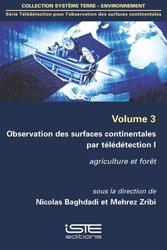 Observation des surfaces continentales par télédétection I Volume 3