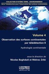 Observation des surfaces continentales par télédétection II Volume 4