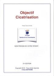 Objectif Cicatrisation