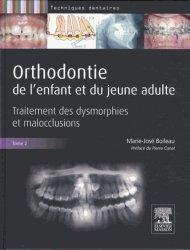 Orthodontie de l'enfant et du jeune adulte Tome 2
