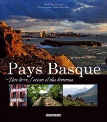 Pays Basque - Une terre, l'océan et des hommes