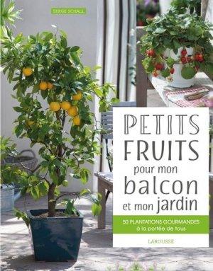Petits fruits pour mon balcon et mon jardin-larousse-9782035926777
