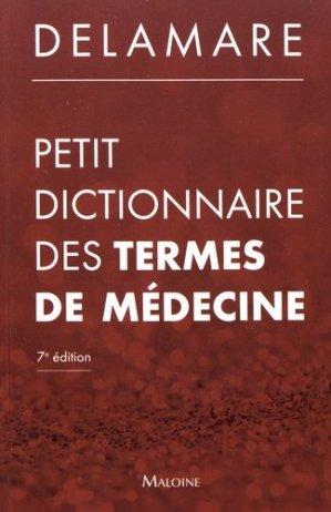 Petit dictionnaire des termes de médecine-maloine-9782224035105