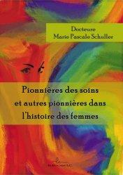 Pionnières des soins et autres pionnières dans l'histoire des femmes