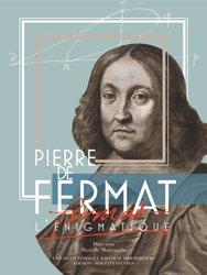 Pierre de Fermat l'enigmatique
