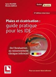 Plaies et cicatrisation : guide pratique pour les IDE