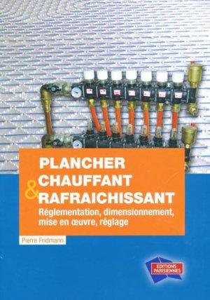 Plancher chauffant et rafra chissant pierre fridmann 9782862430911 parisien - Plancher chauffant rafraichissant ...