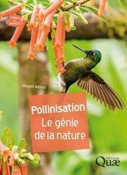 Pollinisation - Le génie de la nature