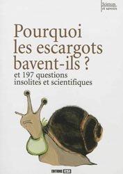 pourquoi les escargots bavent ils collectif 9782822600637 esi livre. Black Bedroom Furniture Sets. Home Design Ideas