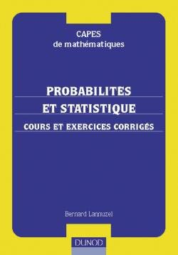 Probabilités et statistique - Cours et exercices corrigés-dunod-9782100041657