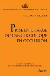 Prise en charge du cancer colique en occlusion