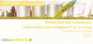 Protection des semences, lutte contre les ravageurs et la verse 2017-arvalis-9782817903286