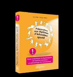 Préparation aux diplômes d'éducateur sportif Tome 1-amphora-9782851809445